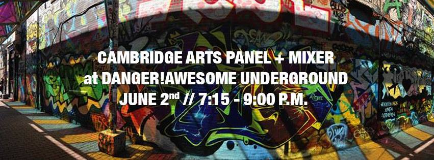 Michael joins panel for Cambridge Arts Mixer at Danger!Awesome – June 2, 2016 6:30 – 8 PM